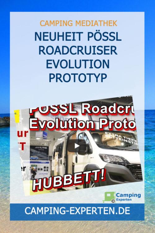 Neuheit Pössl Roadcruiser Evolution Prototyp