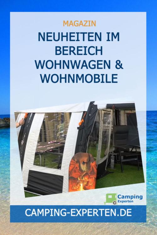 Neuheiten im Bereich Wohnwagen & Wohnmobile erleben