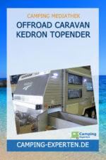 OFFROAD CARAVAN KEDRON TOPENDER