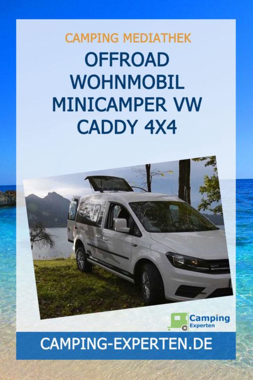 Offroad Wohnmobil Minicamper VW Caddy 4x4
