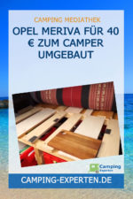Opel Meriva für 40 € zum Camper umgebaut