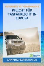 Pflicht für Tagfahrlicht in Europa