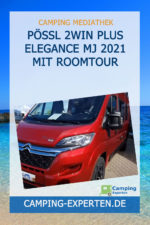Pössl 2Win Plus Elegance MJ 2021 mit Roomtour
