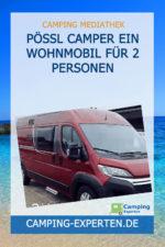 Pössl Camper Ein Wohnmobil für 2 Personen