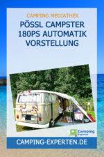 Pössl Campster 180PS Automatik Vorstellung