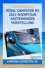 Pössl Campster MJ 2021 Roomtour Kastenwagen Vorstellung