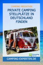 Private Camping Stellplätze in Deutschland finden