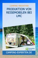 Produktion von Reisemobilen bei LMC