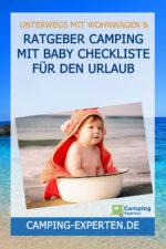 Ratgeber Camping mit Baby Checkliste für den Urlaub