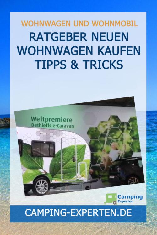Ratgeber Neuen Wohnwagen kaufen Tipps & Tricks