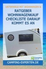 Ratgeber Wohnwagenkauf Checkliste Darauf kommt es an