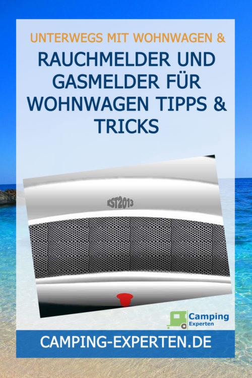 Rauchmelder und Gasmelder für Wohnwagen Tipps & Tricks