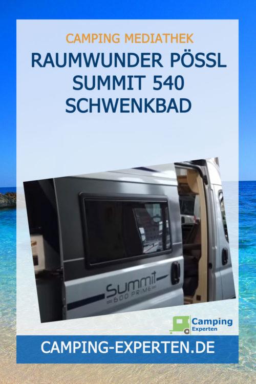 Raumwunder Pössl Summit 540 Schwenkbad