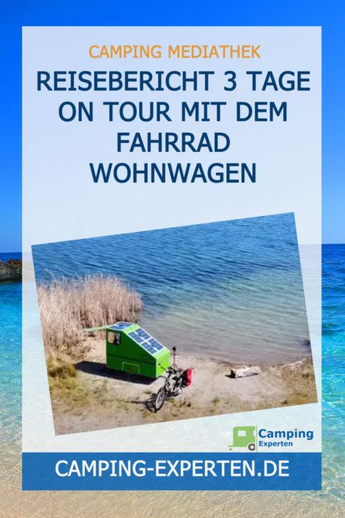Reisebericht 3 Tage on Tour mit dem Fahrrad Wohnwagen