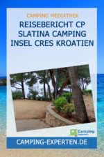 Reisebericht CP Slatina Camping Insel Cres Kroatien