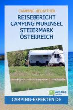 Reisebericht Camping Murinsel Steiermark Österreich