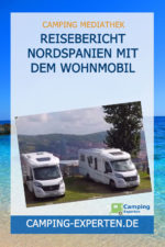 Reisebericht Nordspanien mit dem Wohnmobil