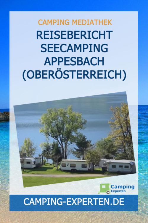 Reisebericht Seecamping Appesbach (Oberösterreich)