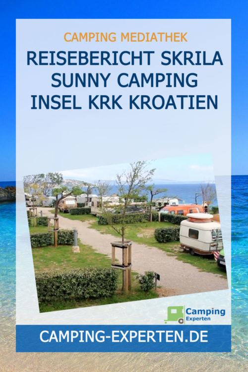Reisebericht Skrila Sunny Camping Insel Krk Kroatien