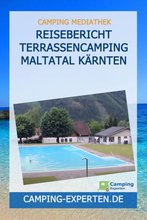 Reisebericht Terrassencamping Maltatal Kärnten