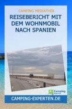 Reisebericht mit dem Wohnmobil nach Spanien