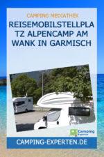 Reisemobilstellplatz Alpencamp am Wank in Garmisch