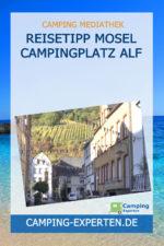 Reisetipp Mosel Campingplatz Alf
