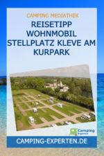 Reisetipp Wohnmobil Stellplatz Kleve am Kurpark