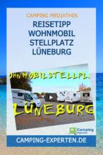 Reisetipp Wohnmobil Stellplatz Lüneburg