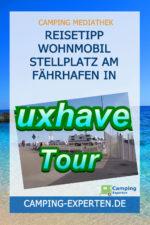 Reisetipp Wohnmobil Stellplatz am Fährhafen in Cuxhaven