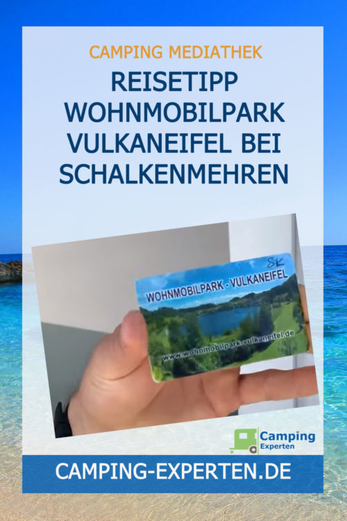 Reisetipp Wohnmobilpark Vulkaneifel bei Schalkenmehren