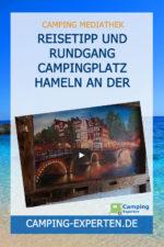 Reisetipp und Rundgang Campingplatz Hameln an der Weser
