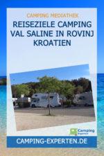 Reiseziele Camping Val Saline in Rovinj Kroatien