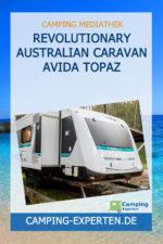 Revolutionary Australian Caravan Avida Topaz