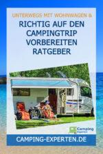 Richtig auf den Campingtrip vorbereiten Ratgeber
