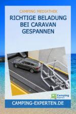 Richtige Beladung bei Caravan Gespannen