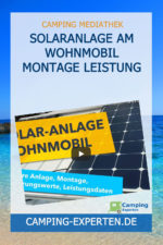 SOLARANLAGE am Wohnmobil Montage Leistung