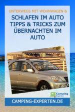 Schlafen im Auto Tipps & Tricks zum übernachten im Auto