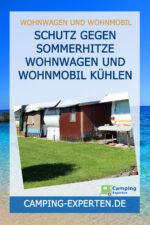 Schutz gegen Sommerhitze Wohnwagen und Wohnmobil kühlen