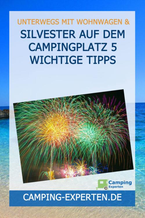 Silvester auf dem Campingplatz 5 wichtige Tipps