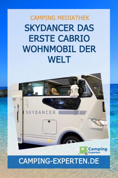 Skydancer Das erste Cabrio Wohnmobil der Welt