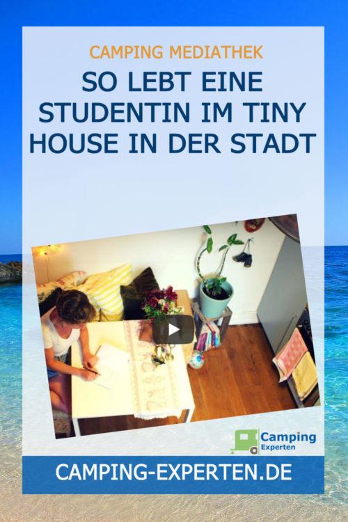 So lebt eine Studentin im Tiny House in der Stadt