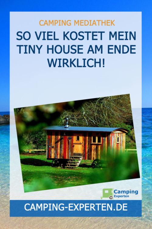 So viel kostet mein Tiny House am Ende wirklich!