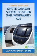 Sprite Caravan Special So sehen engl Wohnwagen aus