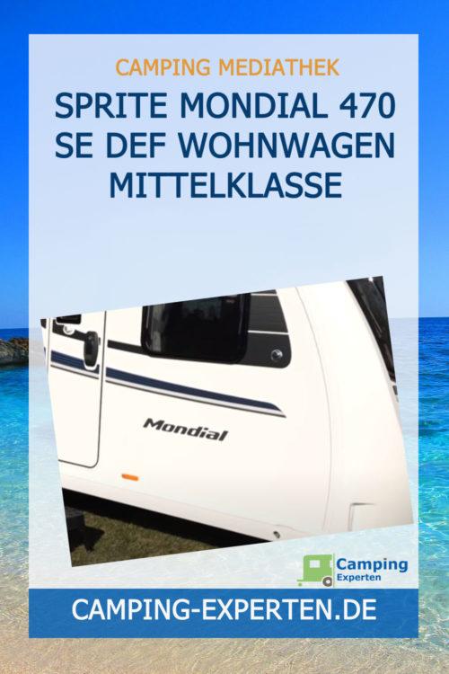 Sprite Mondial 470 SE DEF Wohnwagen Mittelklasse