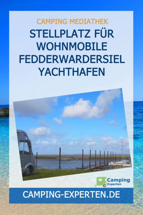 Stellplatz für Wohnmobile Fedderwardersiel Yachthafen