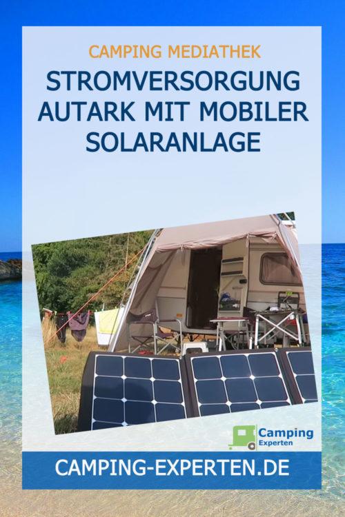 Stromversorgung Autark mit mobiler Solaranlage