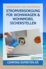 Stromversorgung für Wohnwagen & Wohnmobil sicherstellen