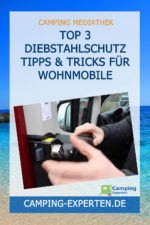 TOP 3 Diebstahlschutz Tipps & Tricks für Wohnmobile