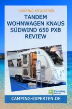 Tandem Wohnwagen Knaus Südwind 650 PXB Review